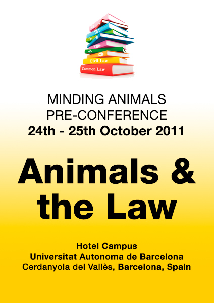 Minding Animals Pre-Conference Event Animals & the Law