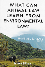 What Animal Law can learn from Environmental Law (2nd edition)
