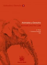 Animales y Derecho. Animals and the law
